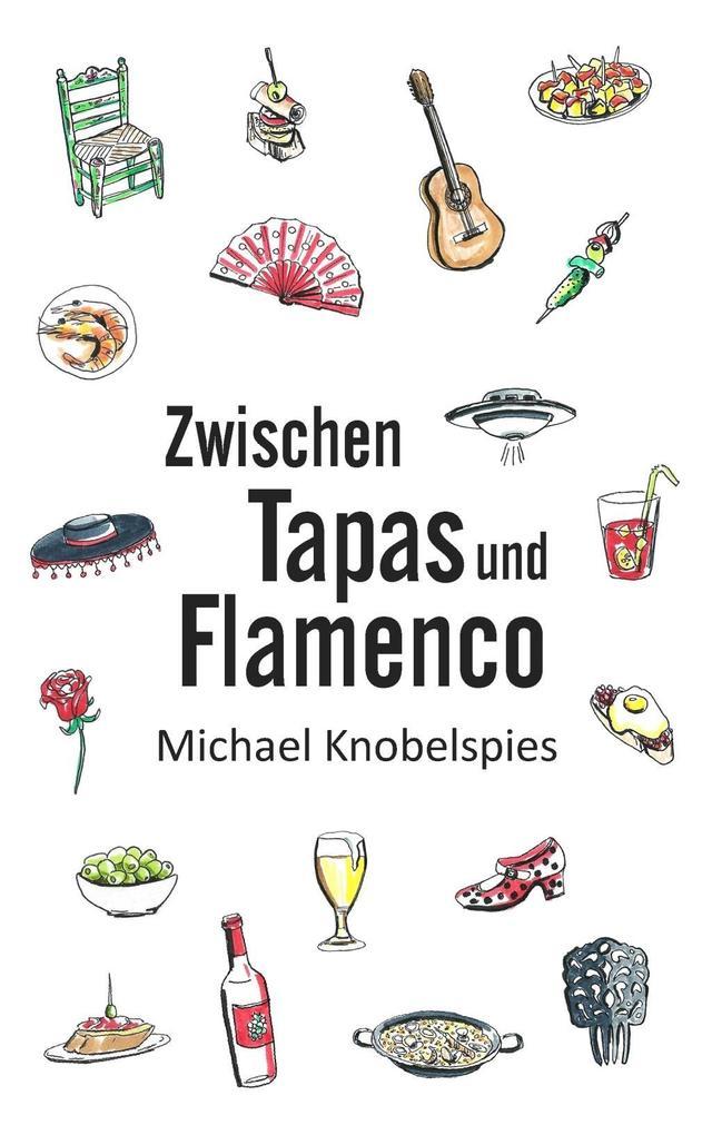 Zwischen Tapas und Flamenco als eBook epub