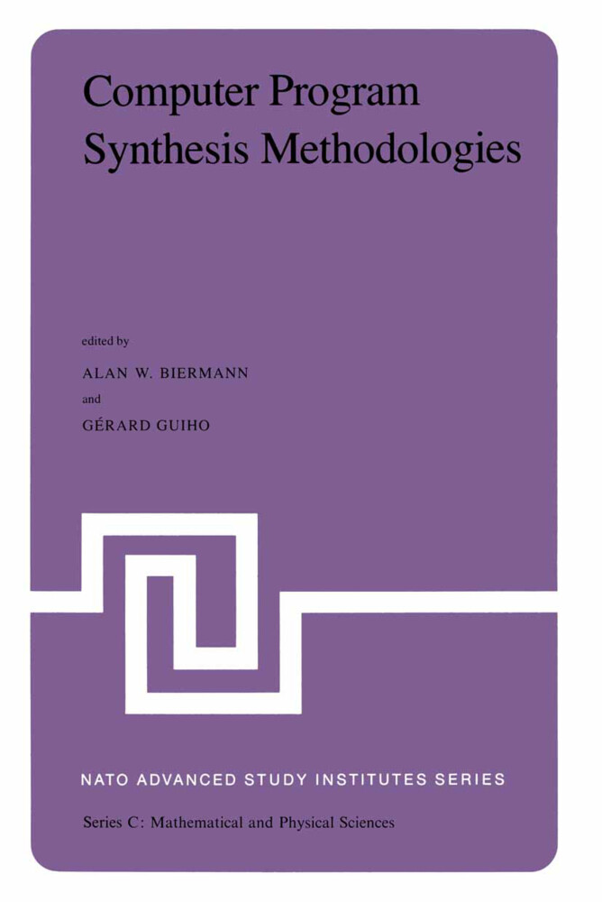 Computer Program Synthesis Methodologies als Buch