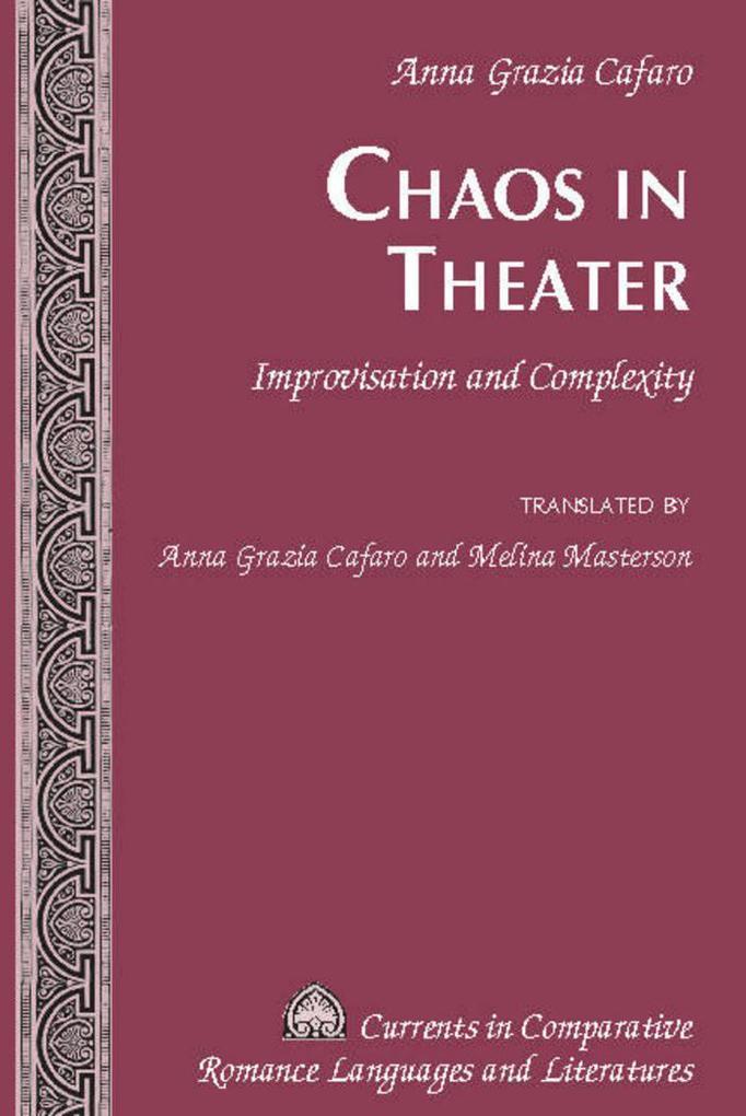 Chaos in Theater als Buch von Anna Grazia Cafaro