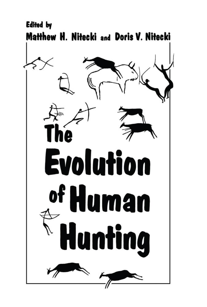 The Evolution of Human Hunting als Buch (gebunden)