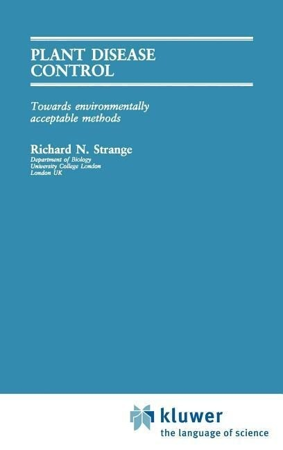 Plant Disease Control: Towards Environmentally Acceptable Methods als Buch