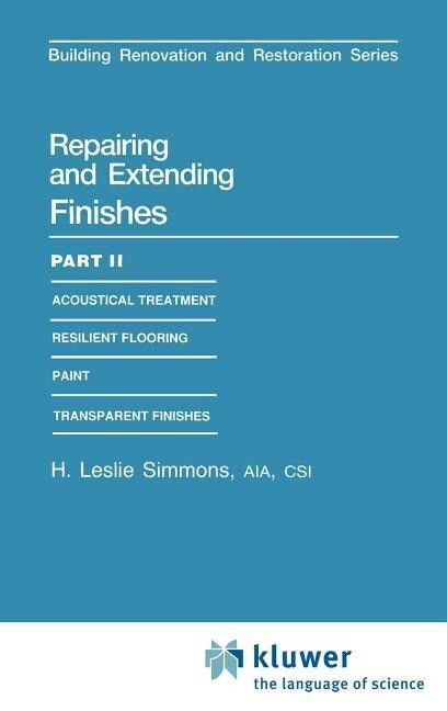 Repairing and Extending Finishes als Buch