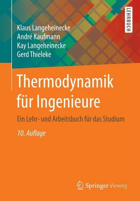 Thermodynamik für Ingenieure als Buch von Klaus...