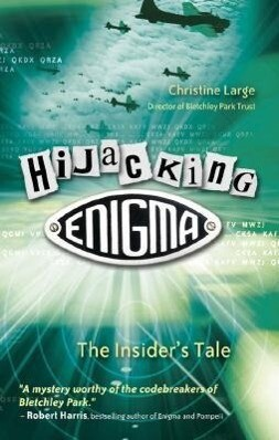 Hijacking Enigma: The Insider's Tale als Buch