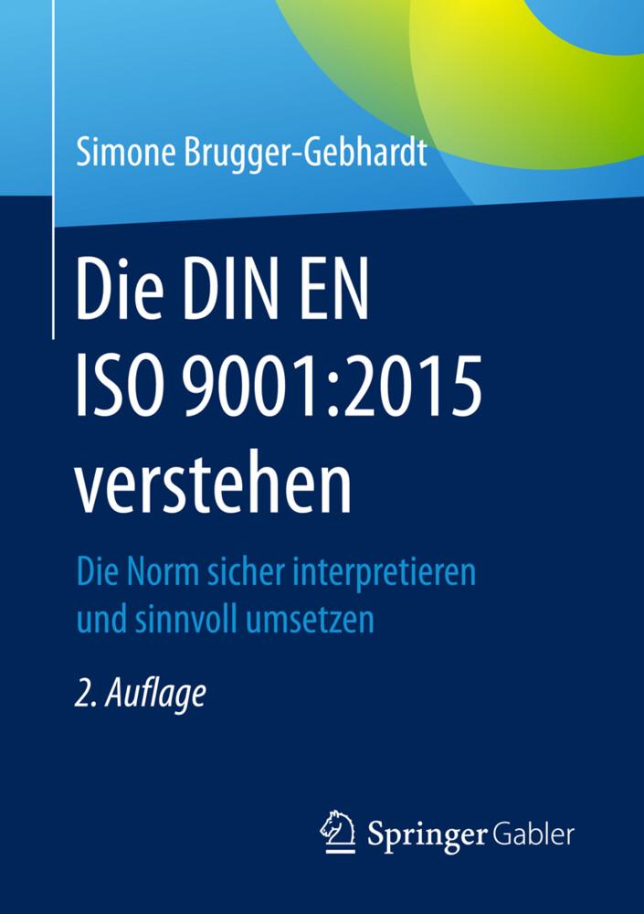 Die DIN EN ISO 9001:2015 verstehen als Buch von...