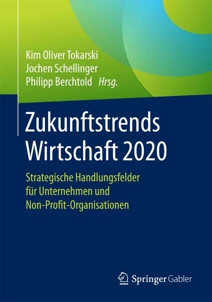 Zukunftstrends Wirtschaft 2020 als Buch von