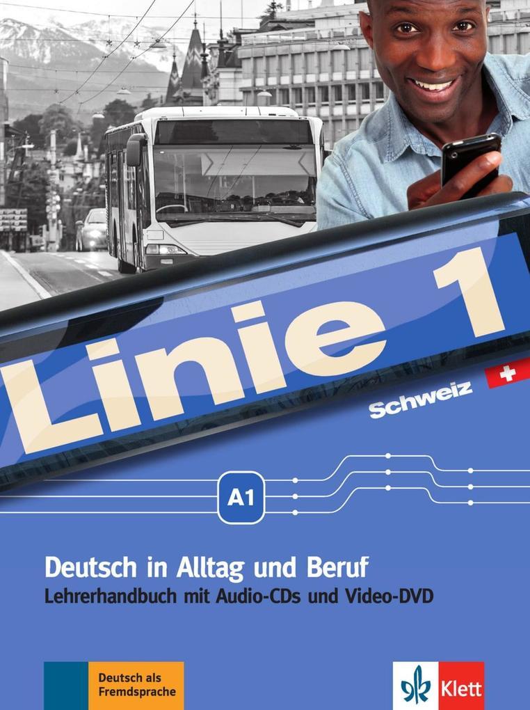 Linie 1 A1. Lehrerhandbuch. Ausgabe für die Sch...