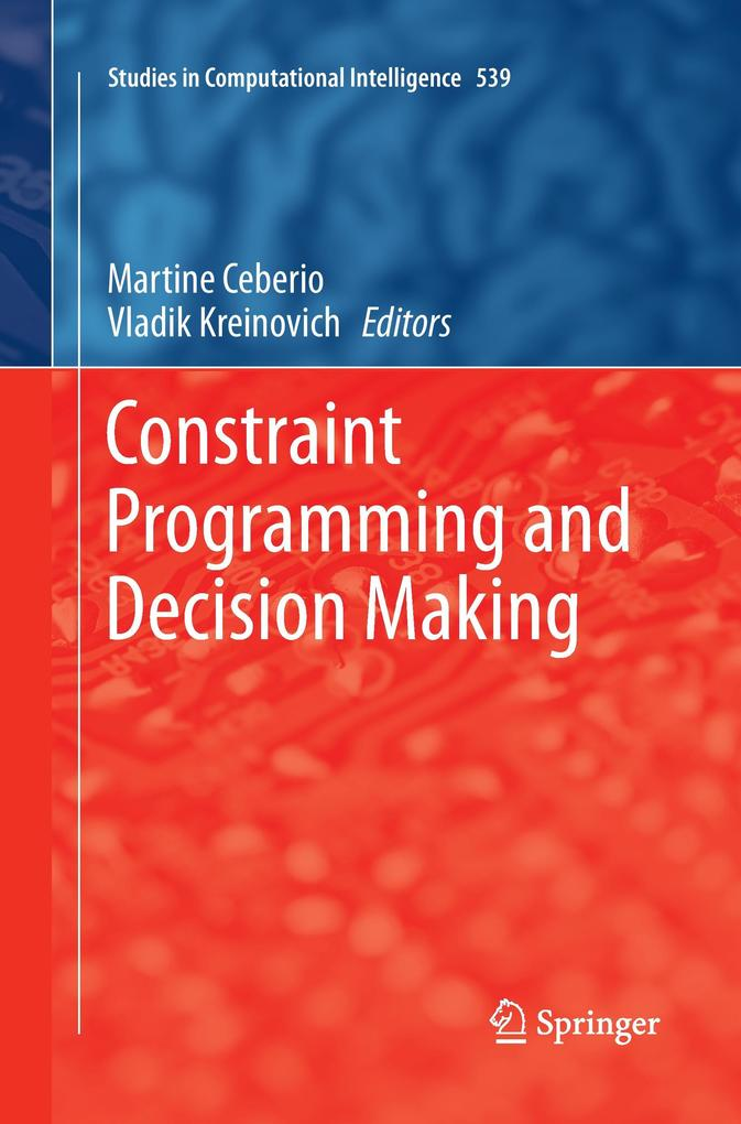 Constraint Programming and Decision Making als ...