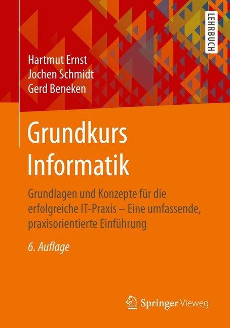 Grundkurs Informatik als Buch von Hartmut Ernst...