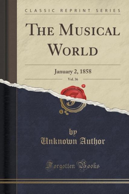 The Musical World, Vol. 36 als Taschenbuch von ...
