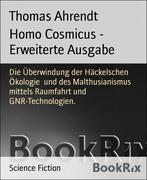 Homo Cosmicus - Erweiterte Ausgabe