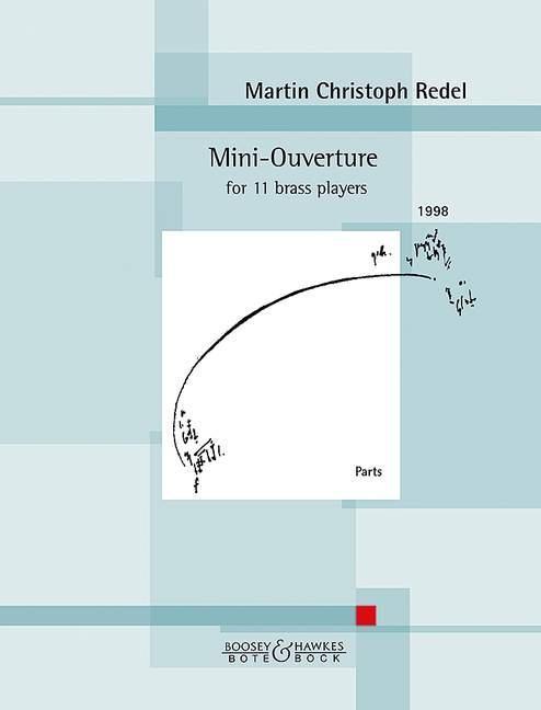 Mini-Ouverture für 11 Blechbläser als Buch von ...