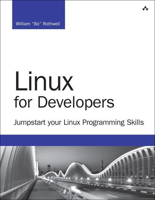 Linux for Developers als Buch von William Rothwell