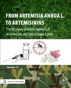 From Artemisia annua L. to Artemisinins
