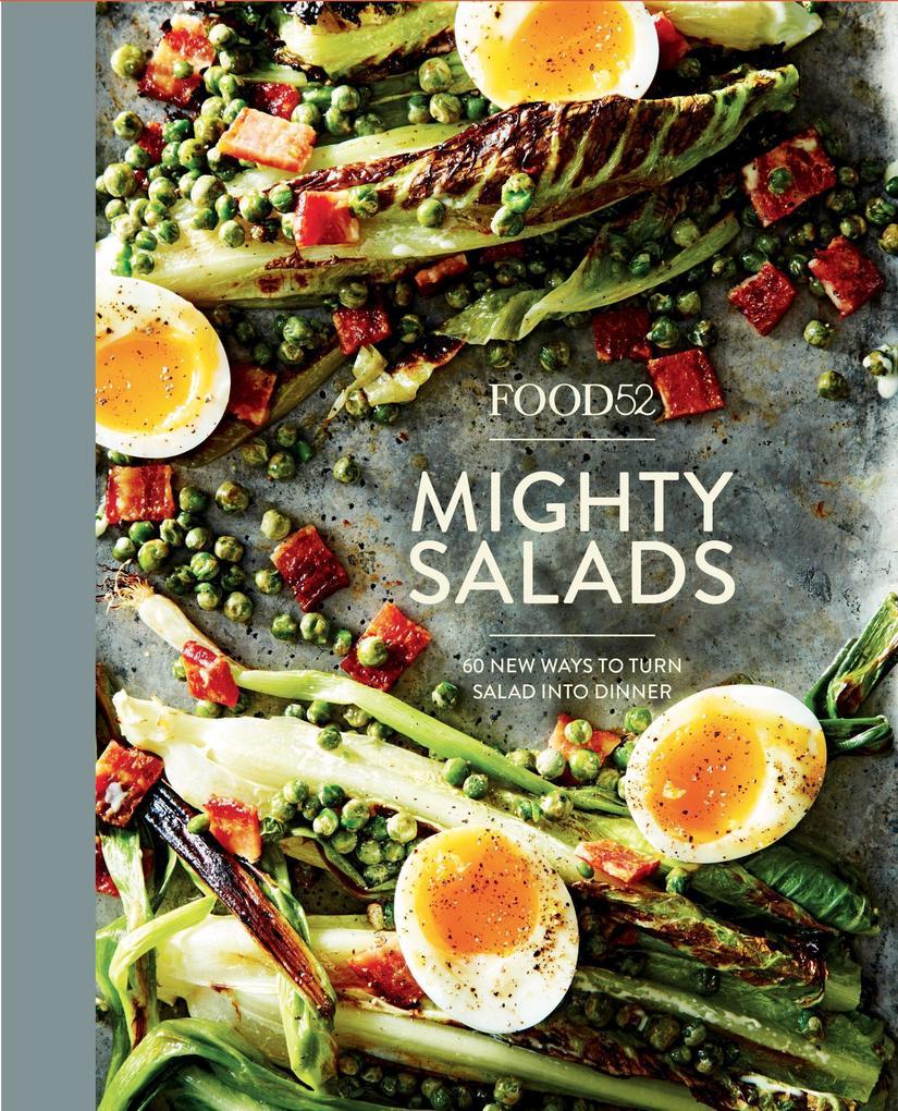 Food52: Mighty Salads als Buch von Editors of F...