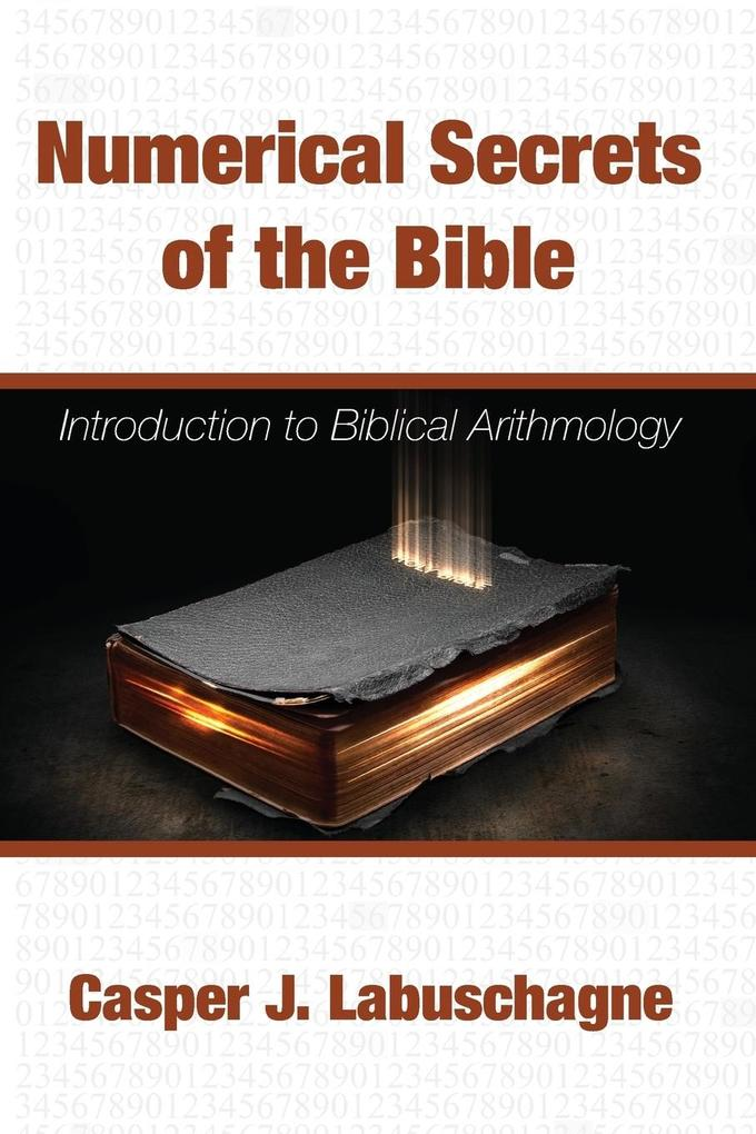 Numerical Secrets of the Bible als Taschenbuch ...