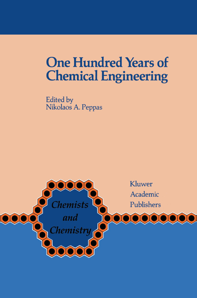 One Hundred Years of Chemical Engineering als Buch