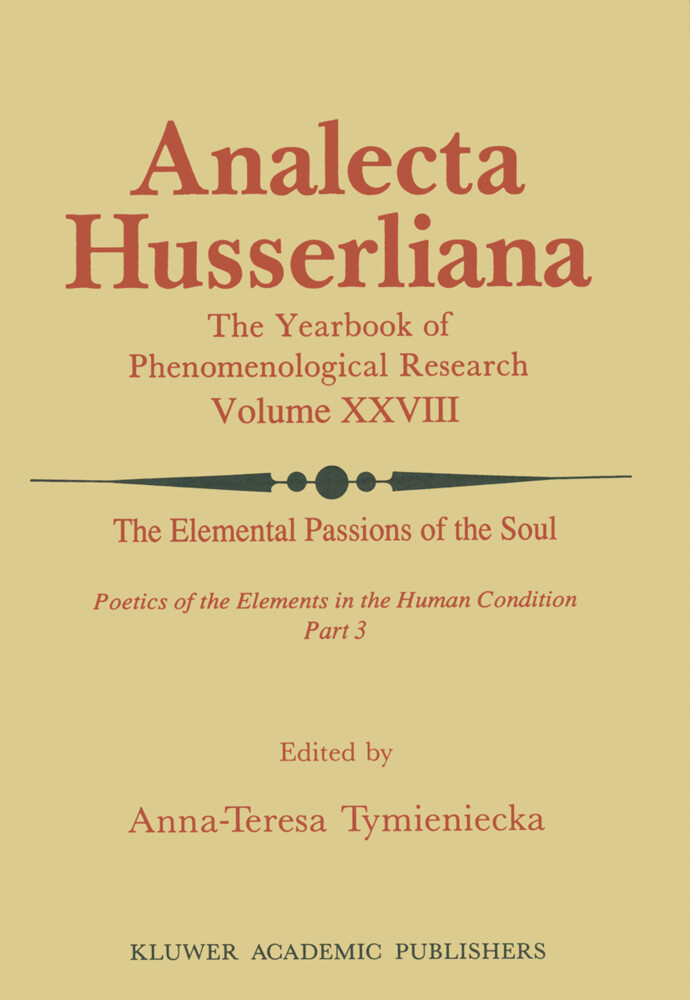 The Elemental Passions of the Soul Poetics of the Elements in the Human Condition: Part 3 als Buch