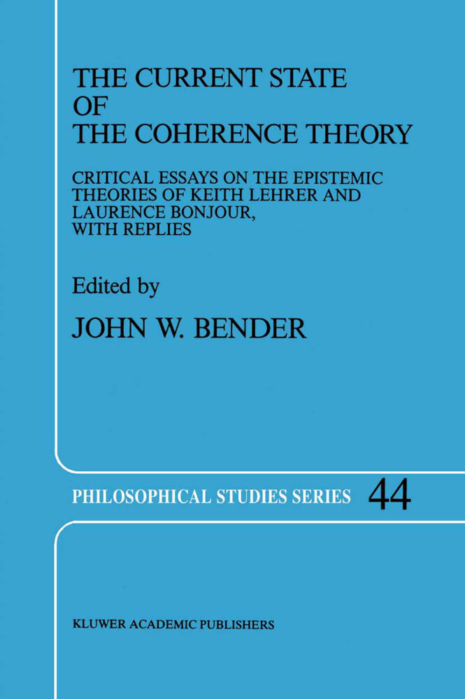 The Current State of the Coherence Theory als Buch