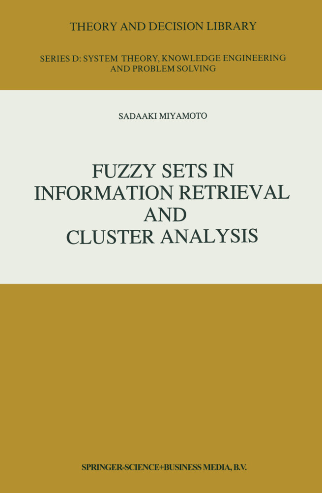 Fuzzy Sets in Information Retrieval and Cluster Analysis als Buch