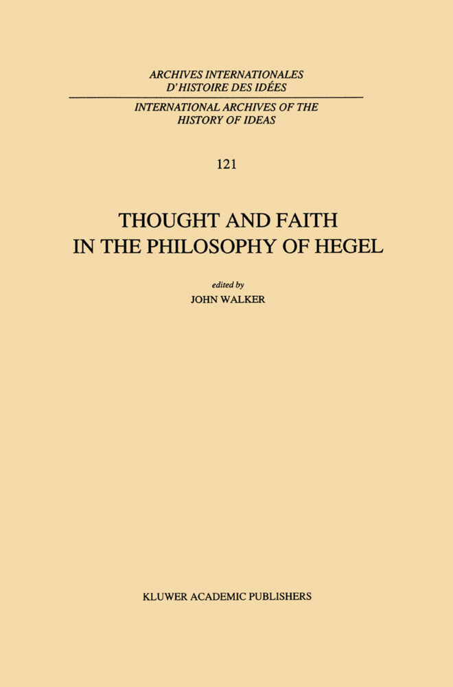 Thought and Faith in the Philosophy of Hegel als Buch