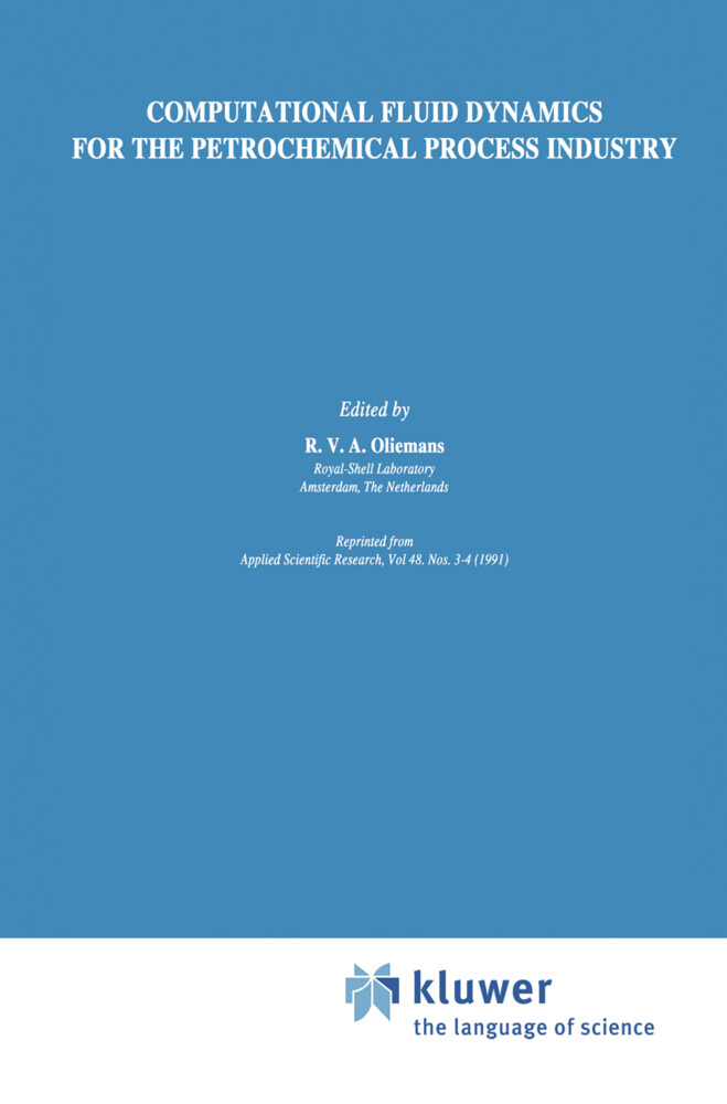 Computational Fluid Dynamics for the Petrochemical Process Industry als Buch