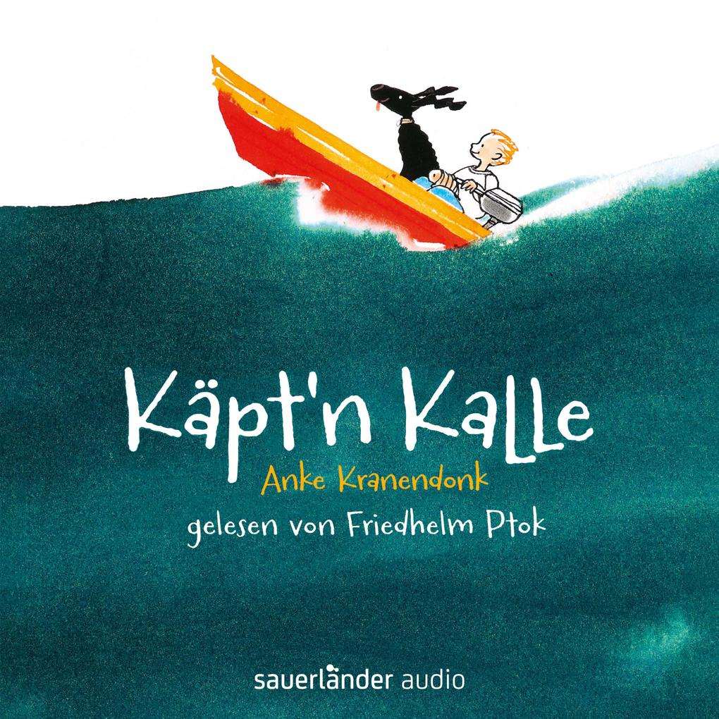 Käpt´n Kalle (Autorisierte Lesefassung mit Musi...