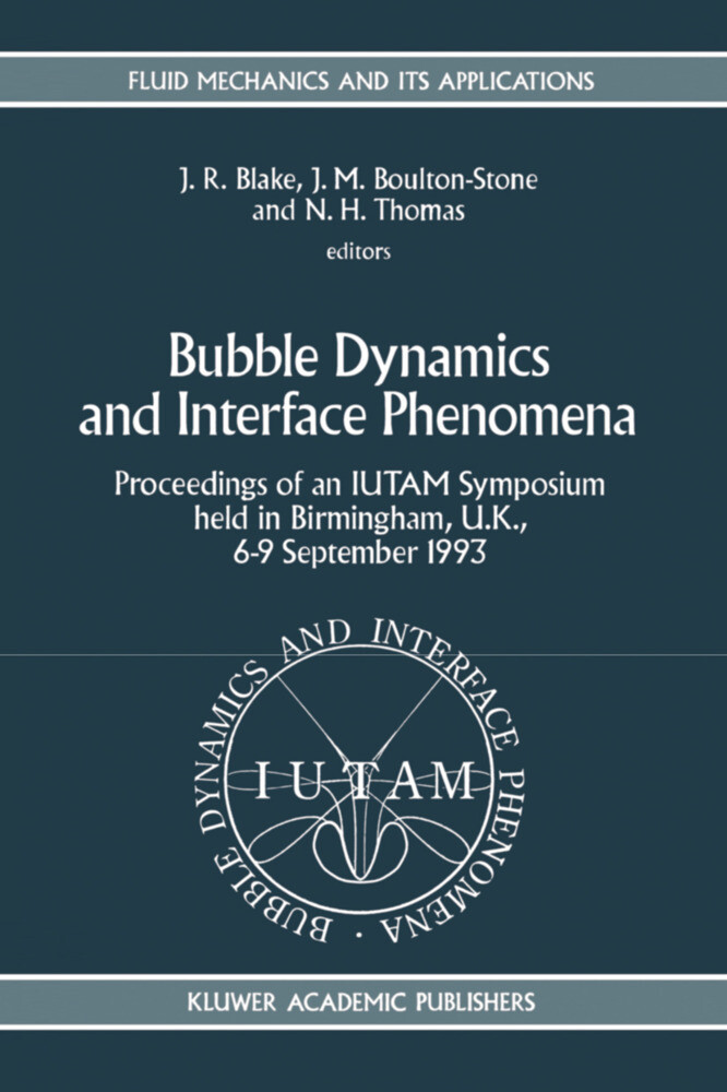 Bubble Dynamics and Interface Phenomena als Buch