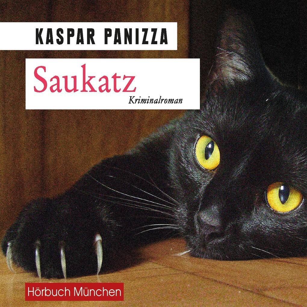 Saukatz als Hörbuch Download