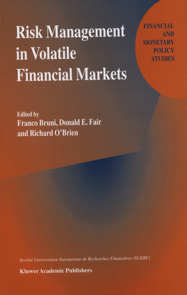 Risk Management in Volatile Financial Markets als Buch