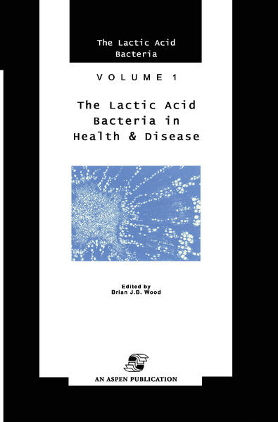 Lactic Acid Bacteria in Health and Disease als Buch