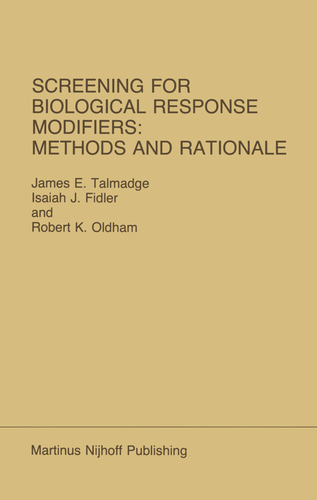 Screening for Biological Response Modifiers: Methods and Rationale als Buch