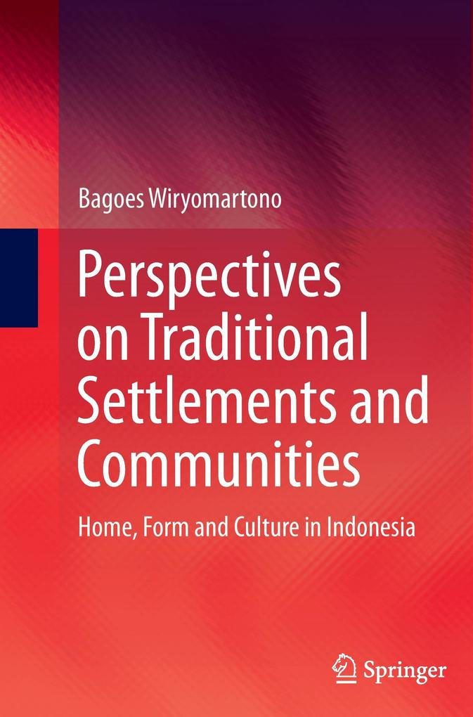 Perspectives on Traditional Settlements and Communities als Buch (kartoniert)