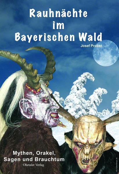 Rauhnächte im Bayerischen Wald als Buch von Jos...