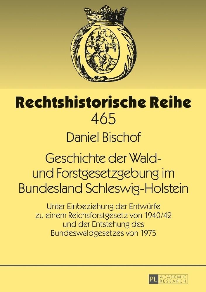 Geschichte der Wald- und Forstgesetzgebung im B...