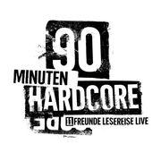 90 Minuten Hardcore - 11FREUNDE Lesereise