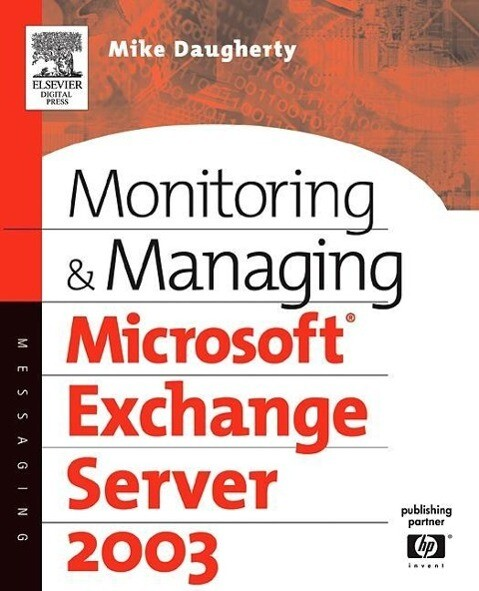 Monitoring and Managing Microsoft Exchange Server 2003 als Buch