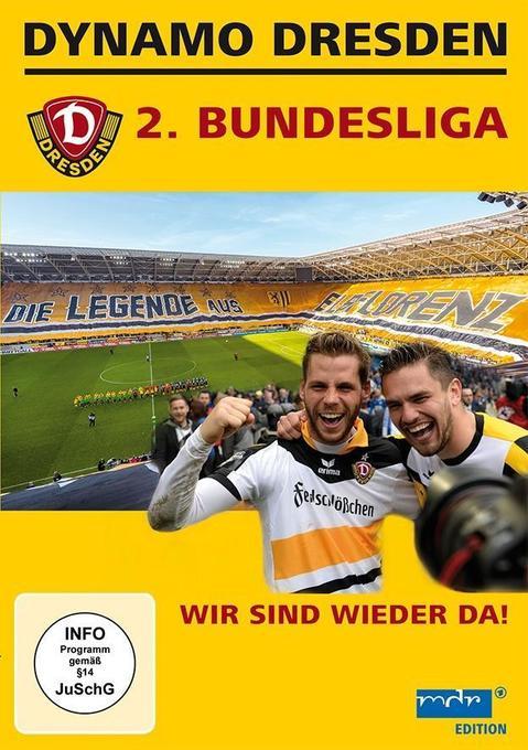 Dynamo Dresden 2. Bundesliga - wir sind wieder da