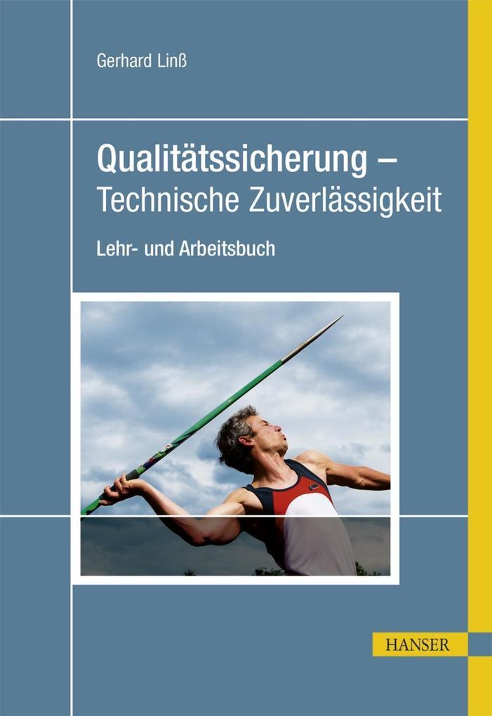 Qualitätssicherung - Technische Zuverlässigkeit...