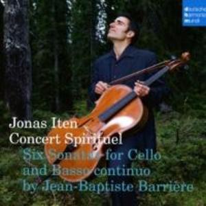 Concert Spirituel/6 Sonaten f.Cello+Basso Continuo