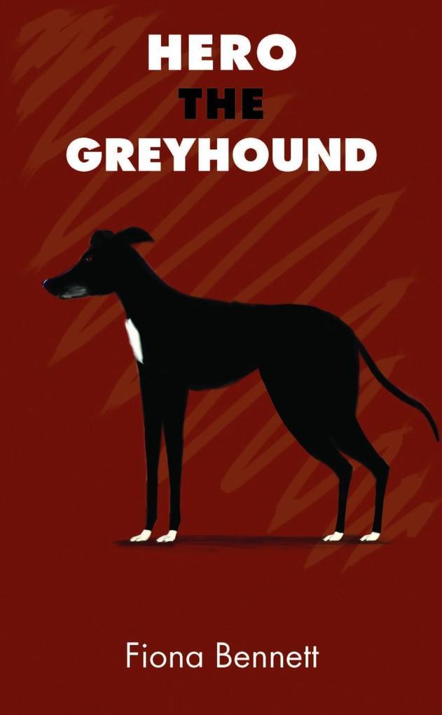 Hero the Greyhound als eBook Download von Fiona...