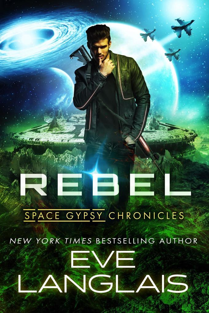 Space Gypsy Chronicles: Rebel als eBook