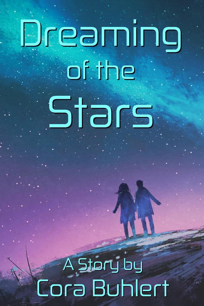 Dreaming of the Stars (In Love and War, #1) als eBook