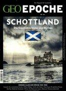 GEO Epoche 84/2017 - Schottland