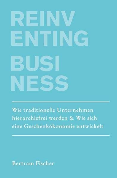 Reinventing Business als Buch