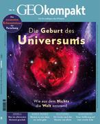 GEO kompakt / GEOkompakt 51/2017 - Die Geburt des Universums