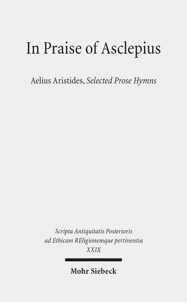 In Praise of Asclepius als Buch von Christian B...
