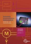Technische Kommunikation Elektrotechnik: Arbeitsblätter und Aufgaben
