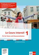 Le Cours intensif. Französisch als 3. Fremdsprache. Fit für Tests und Klassenarbeiten mit Multimedia-CD