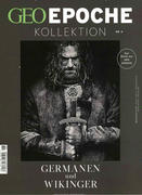 GEO Epoche KOLLEKTION 06/2017 - Germanen und Wikinger